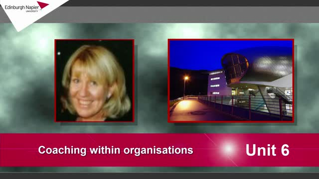 Unit 6: Coaching within organisations