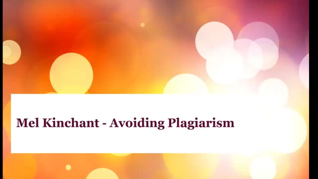 Mel Kinchant Avoiding Plagiarism